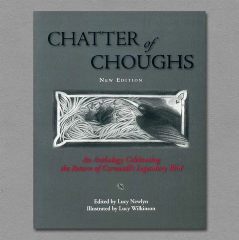 A Chatter of Choughs, an anthology compiled by Lucy Newlyn