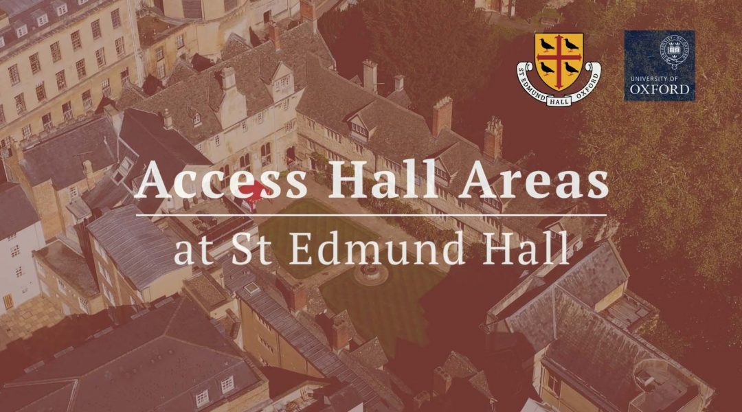 St Edmund Hall: Access Hall Areas