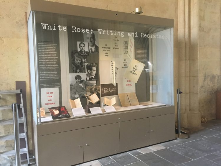 The exhibition 'White Rose: Writing and Resistance', at the Bodleian Library Proscholium (May-July 2019)