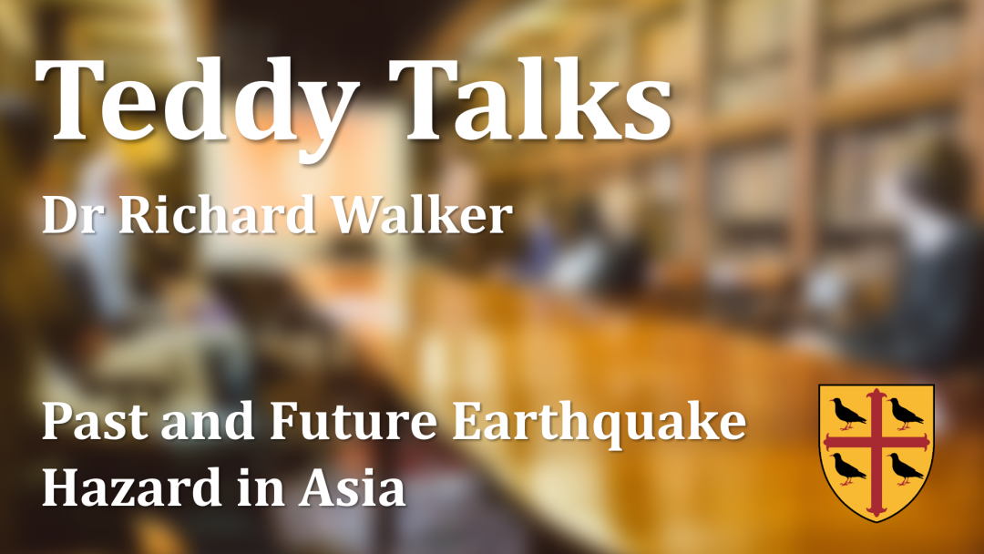Cover for Richard Walker's Teddy Talk on earthquake hazard in Asia